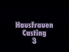 HAUSFRAUEN CASTING# 3 - Close FILM -B$R
